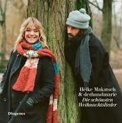 Cover-Bild zu Makatsch, Heike: Die schönsten Weihnachtslieder