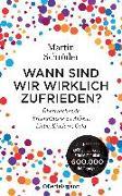 Cover-Bild zu Schröder, Martin: Wann sind wir wirklich zufrieden?