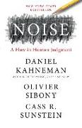 Cover-Bild zu Kahneman, Daniel: Noise: A Flaw in Human Judgment
