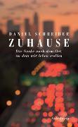 Cover-Bild zu Schreiber, Daniel: Zuhause