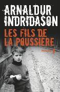 Cover-Bild zu Indridason, Arnaldur: Les fils de la poussière