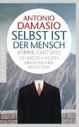 Cover-Bild zu Damasio, Antonio: Selbst ist der Mensch