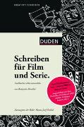 Cover-Bild zu Kreatives Schreiben - Schreiben für Film und Serie von Benedict, Benjamin
