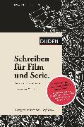 Cover-Bild zu Kreatives Schreiben - Schreiben für Film und Serie (eBook) von Benedict, Benjamin