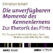 Cover-Bild zu Die unverfügbaren Momente des Kennenlernens (Audio Download) von Schärf, Christian