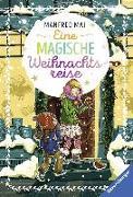 Cover-Bild zu Eine magische Weihnachtsreise von Mai, Manfred