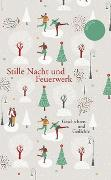 Cover-Bild zu Koranyi, Stephan (Hrsg.): Stille Nacht und Feuerwerk