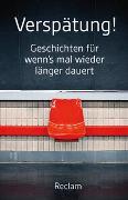 Cover-Bild zu Koranyi, Stephan (Hrsg.): Verspätung!