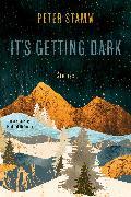 Cover-Bild zu Stamm, Peter: It's Getting Dark