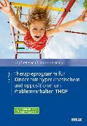 Cover-Bild zu Therapieprogramm für Kinder mit hyperkinetischem und oppositionellem Problemverhalten THOP (eBook) von Döpfner, Manfred