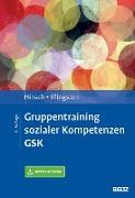 Cover-Bild zu Gruppentraining sozialer Kompetenzen GSK (eBook) von Pfingsten, Ulrich