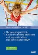 Cover-Bild zu Therapieprogramm für Kinder mit hyperkinetischem und oppositionellem Problemverhalten THOP von Döpfner, Manfred