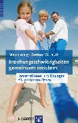 Cover-Bild zu Erziehungsschwierigkeiten gemeinsam meistern (eBook) von Lauth, Gerhard W.