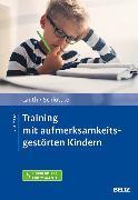 Cover-Bild zu Training mit aufmerksamkeitsgestörten Kindern (eBook) von Lauth, Gerhard W.