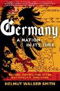 Cover-Bild zu Smith, Helmut Walser: Germany: A Nation in Its Time: Before, During, and After Nationalism, 1500-2000