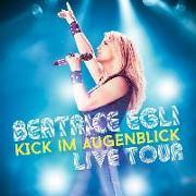 Cover-Bild zu Egli, Beatrice (Komponist): Kick Im Augenblick-Live Tour