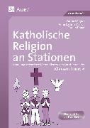 Cover-Bild zu Katholische Religion an Stationen. Klassen 3 und 4 von Kress, Carina