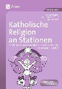 Cover-Bild zu Katholische Religion an Stationen. Klassen 1/2 von Kress, Carina