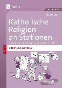 Cover-Bild zu Katholische Religion an Stationen Bilder & Symbole von Knipp, Martina