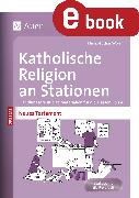 Cover-Bild zu Katholische Religion an Stationen Neues Testament (eBook) von Worm, Heinz-Lothar