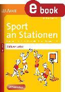 Cover-Bild zu Sport an Stationen Spezial Ballsportarten 1-4 (eBook) von Sommer, Markus