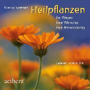 Cover-Bild zu Heilpflanzen (Audio Download) von Sommer, Markus