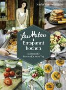 Cover-Bild zu Zimmermann, Nadja (Fotogr.): LouMalou Entspannt kochen