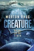 Cover-Bild zu Creature. Gefahr aus der Tiefe von Rhue, Morton