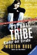 Cover-Bild zu Asphalt Tribe (englisch) von Rhue, Morton