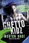 Cover-Bild zu Ghetto Kidz von Rhue, Morton