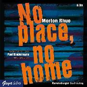 Cover-Bild zu No place, no home (Audio Download) von Rhue, Morton