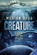 Cover-Bild zu Creature. Gefahr aus der Tiefe (eBook) von Rhue, Morton