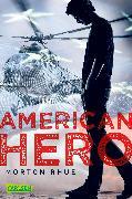 Cover-Bild zu American Hero (eBook) von Rhue, Morton