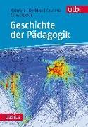 Cover-Bild zu Geschichte der Pädagogik von Koerrenz, Ralf