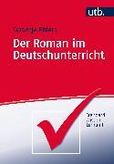Cover-Bild zu Der Roman im Deutschunterricht von Ehlers, Swantje
