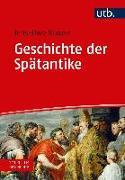 Cover-Bild zu Geschichte der Spätantike von Krause, Jens-Uwe