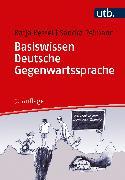 Cover-Bild zu Basiswissen Deutsche Gegenwartssprache von Kessel, Katja