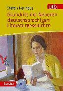 Cover-Bild zu Grundriss der Neueren deutschsprachigen Literaturgeschichte von Neuhaus, Stefan