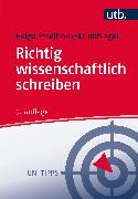 Cover-Bild zu Richtig wissenschaftlich schreiben von Esselborn-Krumbiegel, Helga