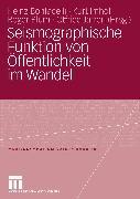 Cover-Bild zu Seismographische Funktion von Öffentlichkeit im Wandel (eBook) von Bonfadelli, Heinz (Hrsg.)