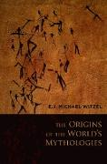 Cover-Bild zu The Origins of the World's Mythologies (eBook) von Witzel, E. J. Michael