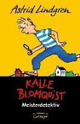 Cover-Bild zu Kalle Blomquist Meisterdetektiv von Lindgren, Astrid
