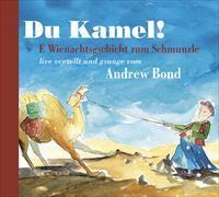 Cover-Bild zu Du Kamel! von Bond, Andrew