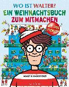 Cover-Bild zu Wo ist Walter? Ein Weihnachtsbuch zum Mitmachen von Handford, Martin