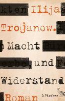 Cover-Bild zu Macht und Widerstand (eBook) von Trojanow, Ilija