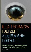 Cover-Bild zu Angriff auf die Freiheit (eBook) von Trojanow, Ilija