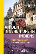 Cover-Bild zu An den inneren Ufern Indiens von Trojanow, Ilija