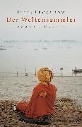 Cover-Bild zu Der Weltensammler (eBook) von Trojanow, Ilija