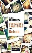 Cover-Bild zu Gebrauchsanweisung fürs Reisen von Trojanow, Ilija