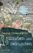 Cover-Bild zu 8 Minuten und 19 Sekunden von Gospodinov, Georgi